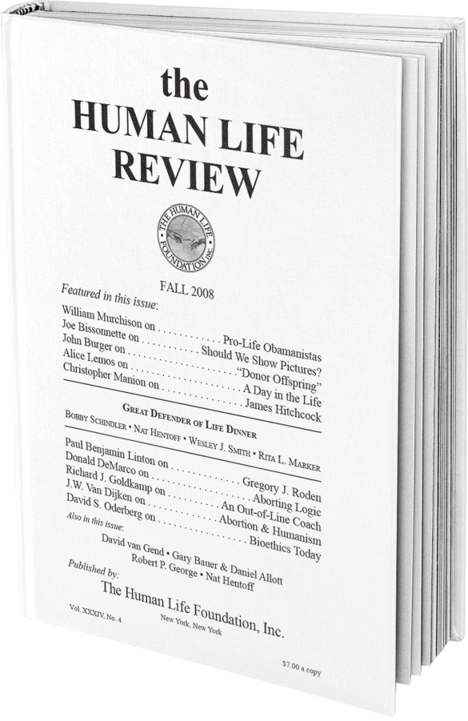 The Human Life Review Fall 2008 The Human Life Review